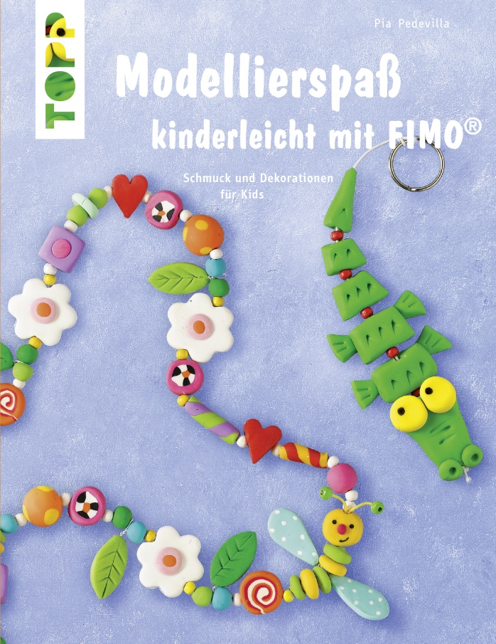 Modellierspaß Kinderleicht mit Fimo.JPG